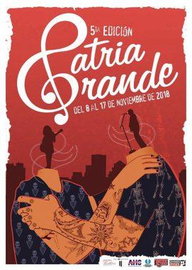 Cartel oficial del festival Patria Grande 2018.